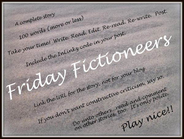 Friday Fictioneers Rules.